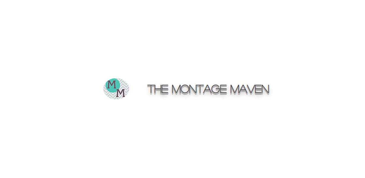 The Montage Maven