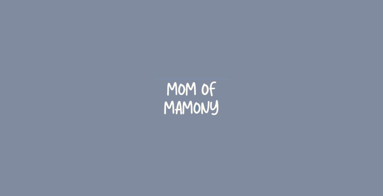 Mom of Mamony