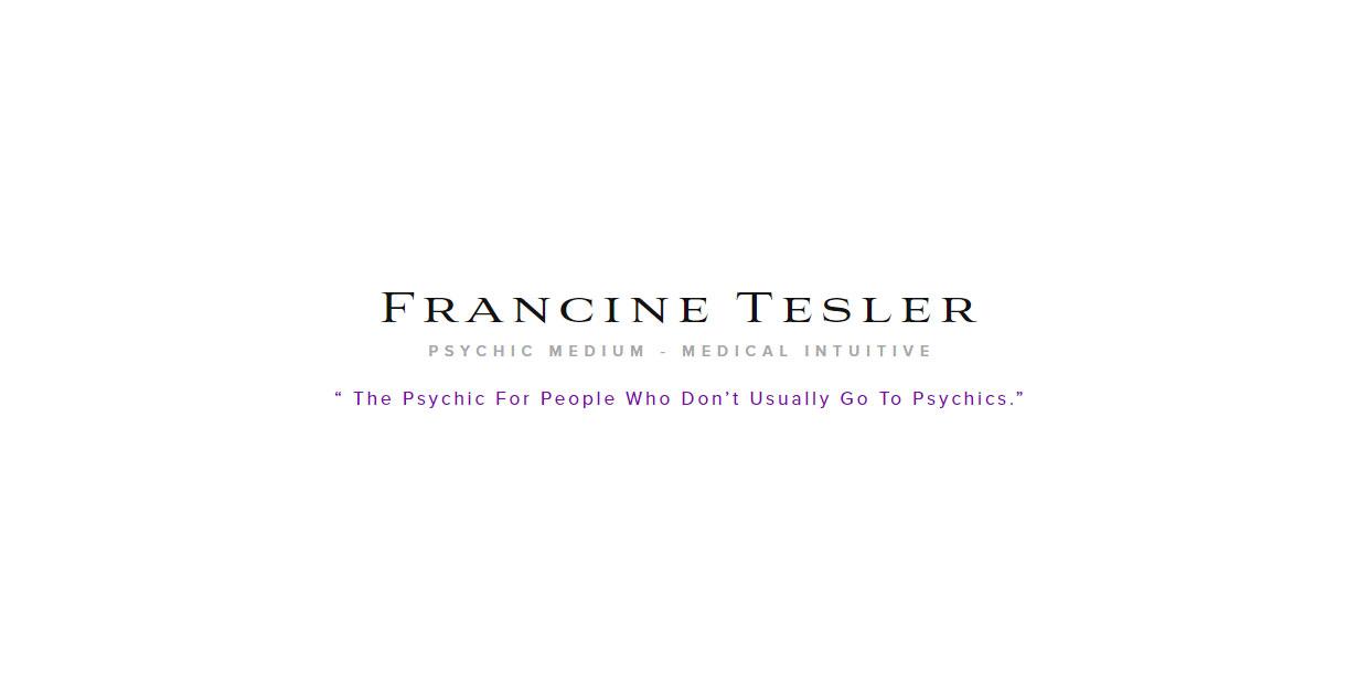 Francine Tesler Psychic Medium Medical Intuitive